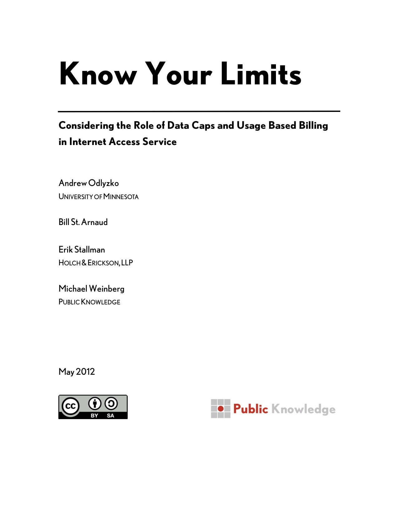 This whitepaper is a thorough analysis of role that data caps and usage based billing can play in internet access service.  It ends with a series of recommendations for regulators. A PDF version of this paper can be found here.