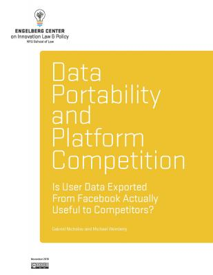 Announcing Data Portability and Platform Competition - Is User Data Exported From Facebook Actually Useful to Competitors?