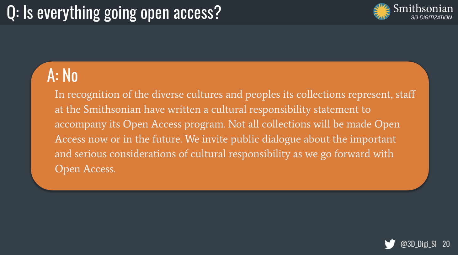 Slide showing that some objects will not be open because of cultural or other reasons
